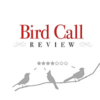 Bird Call Review Podcast