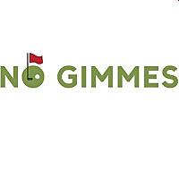 No Gimmes