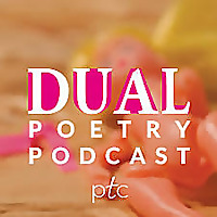 Dual Poetry Podcast