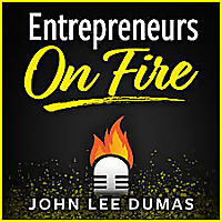 Entrepreneurs on Fire Podcast