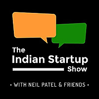 The Indian Startup Show | Podcast about Indian Entrepreneurs and Startups
