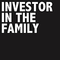 Investor in the Family