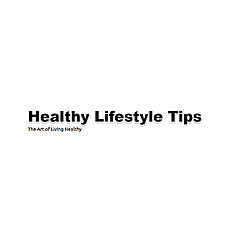 Healthy Lifestyle Tips | The Art of Living Healthy