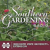 Southern Gardening | Flower Gardening Podcast