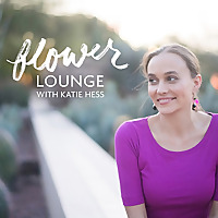 The Flowerlounge with Katie Hess | Podcast on Floral Essence