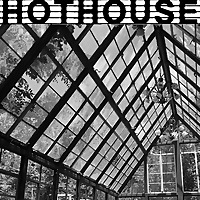 Hot house Podcast