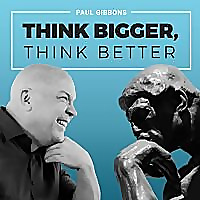 THINK BIGGER, THINK BETTER | Philosophy Podcast