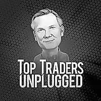 Top Traders Unplugged Podcast
