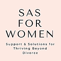 SAS For Women | Divorce Advice and Coaching for Women