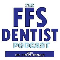 The Fee for Service Dentist Podcast