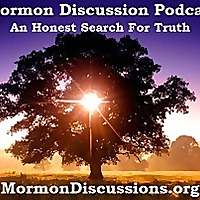 Mormon Discussions Podcasts