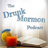 The Drunk Mormon Podcast