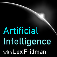 Lex Fridman | Artificial Intelligence Podcast