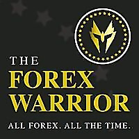 The Forex Warrior Podcast | Forex Trading & Education