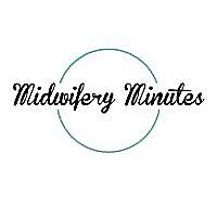 Midwifery Minutes
