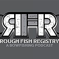 Rough Fish Registry | A Bowfishing Podcast
