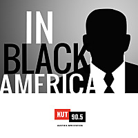 KUT » In Black America