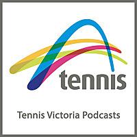 Tennis Victoria Podcasts