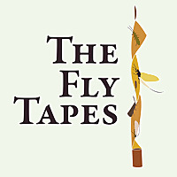 The Fly Tapes Podcast