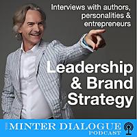 Minter Dialogue | Digital, New Tech & Brand Strategy