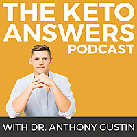 The Keto Answers Podcast | Ketogenic Diet Nutrition