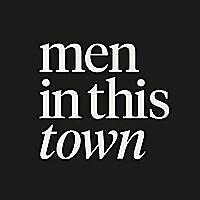 Men In This Town Podcast