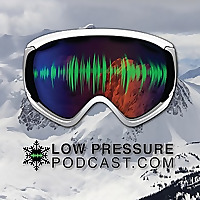 Low Pressure Podcast | The Podcast for Skiers