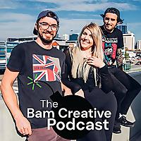 The Bam Creative Podcast