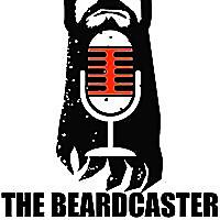 The Beardcaster Podcast