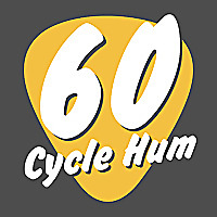 60 Cycle Hum | The Guitar Podcast!