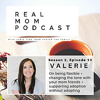 Foster The Family | Real Mom Podcast