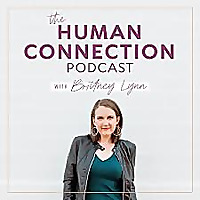 The Human Connection Podcast