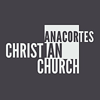 Anacortes Christian Church Podcasts
