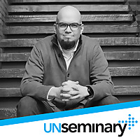unSeminary Podcast
