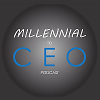 Turnkey | Millennial to CEO Podcast