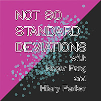 Not So Standard Deviations