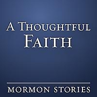 A Thoughtful Faith - Podcast