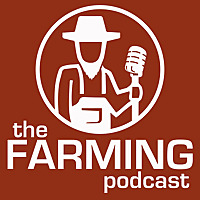 The Farming Podcast
