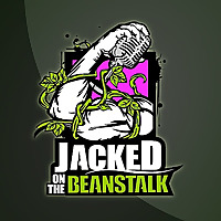 Jacked on the Beanstalk: The Podcast
