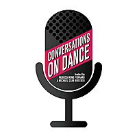 Conversations on Dance | Podcast about Ballet