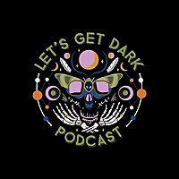 Let's Get Dark