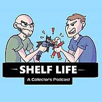 Shelf Life | A Collector's Podcast