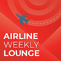 The Airline Weekly Lounge Podcast