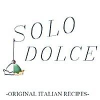Solo Dolce | Original Italian Recipes