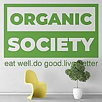 The Organic Society   Eat Well. Do Good. Live Better