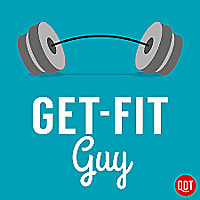 Get-Fit Guy's Quick and Dirty Tips to Get Moving and Shape Up Podcast