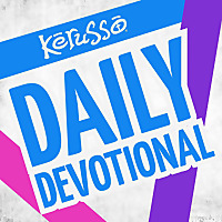 Kerusso Daily Devotional