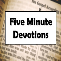Five Minute Devotions
