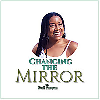 Changing the Mirror | The Devotional
