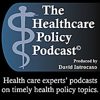 The Healthcare Policy Podcast
